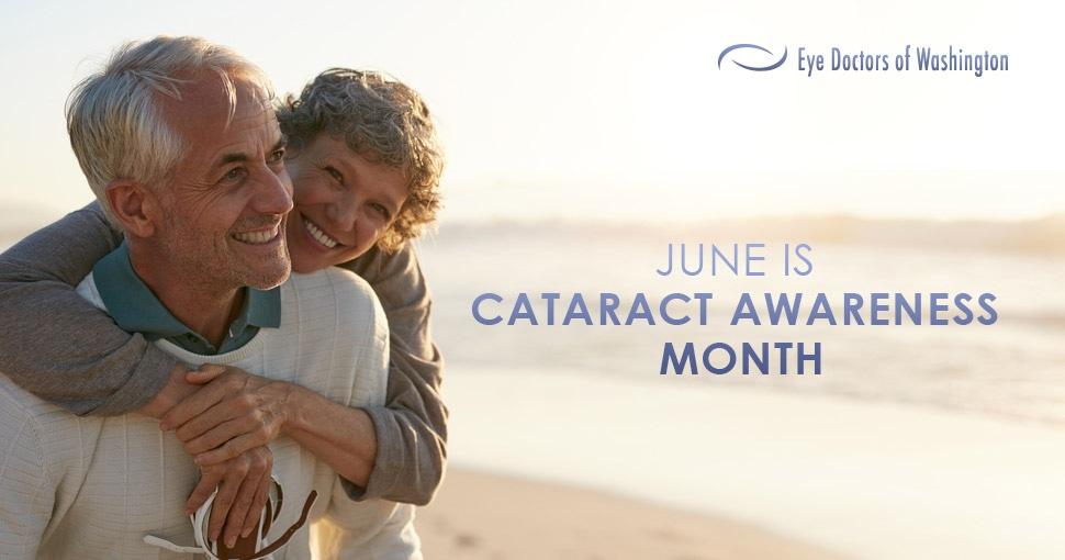 Cataract Awareness Month Eye Doctors of Washington